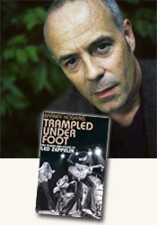*Trampled Under Foot: The Power and Excess of Led Zeppelin* by Barney Hoskyns / author Barney Hoskyns