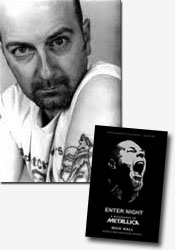 *Enter Night: A Biography of Metallica* author Mick Wall
