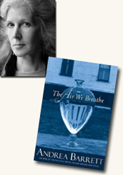 *The Air We Breathe* author Andrea Barrett