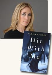 *Die With Me* author Elena Forbes