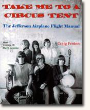 *Take Me to a Circus Tent: The Jefferson Airplane Flight Manual* author Craig Fenton