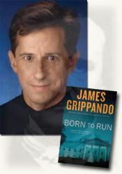 *Born to Run* author James Grippando
