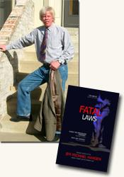 *Fatal Laws* author Jim Michael Hansen