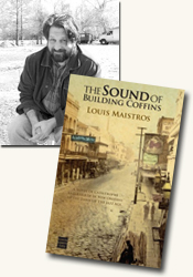*The Sound of Building Coffins* author Louis Maistros