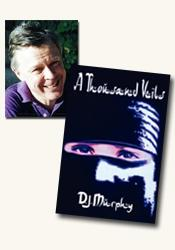*A Thousand Veils* author D.J. Murphy