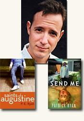 *Send Me* and *Saints of Augustine* author Patrick Ryan