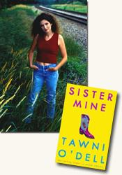 *Sister Mine* author Tawni O'Dell