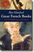 *One Hundred Great French Books: From the Middle Ages to the Present* by Lance Donaldson-Evans