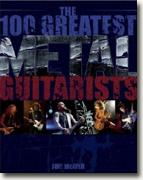 Buy *The 100 Greatest Metal Guitarists* by Joel McIver online