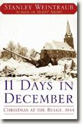 Buy *11 Days in December: Christmas at the Bulge, 1944* by Stanley Weintraub online