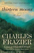 Buy *Thirteen Moons* by Charles Frazier online