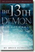 Buy *The 13th Demon: Altar of the Spiral Eye (The Jonathan Steel Chronicles)* by Bruce Hennigan online