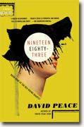 *Nineteen Eighty-Three: The Red Riding Quartet, Book Four* by David Peace