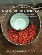 *State of the World 2011: Innovations that Nourish the Planet* by The Worldwatch Institute