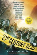 *21st Century Dead: A Zombie Anthology* by Christopher Golden, editor