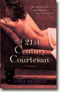 Buy *A 21st Century Courtesan* by Eden Bradley online