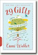 Buy *29 Gifts: How a Month of Giving Can Change Your Life* by Cami Walker online