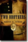 Buy *Two Brothers - One North, One South* by David H. Jones online