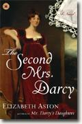 Buy *The Second Mrs. Darcy* by Elizabeth Aston online