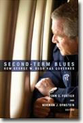 Buy *Second-Term Blues: How George W. Bush Has Governed* by John C. Fortier and Norman J. Ornstein, eds. online
