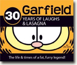 Buy *Garfield - 30 Years of Laughs & Lasagna: The Life & Times of a Fat, Furry Legend* by Jim Davis online