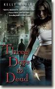 Buy *Three Days to Dead* by Kelly Meding online