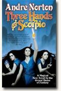 *Three Hands for Scorpio* by Andre Norton