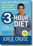 Buy *The 3-Hour Diet: How Low-Carb Diets Make You Fat and Timing Makes You Thin* online