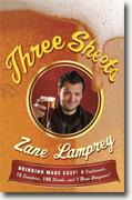 *Three Sheets: Drinking Made Easy! 6 Continents, 15 Countries, 190 Drinks, and 1 Mean Hangover!* by Zane Lamprey