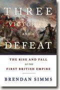 Buy *Three Victories and a Defeat: The Rise and Fall of the First British Empire* by Brendan Simms online