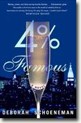 Buy *4% Famous* by Deborah Schoeneman online
