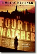 *The Fourth Watcher: A Novel of Bangkok* by Timothy Hallinan