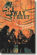 4 Way Street: The Crosby, Stills, Nash & Young Reader