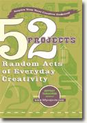 Buy *52 Projects: Random Acts of Everyday Creativity* by Jeffrey Yamaguchi online