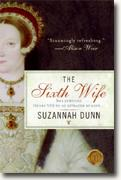 *The Sixth Wife* by Suzannah Dunn