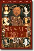 Alison Weir's *The Six Wives of Henry VIII*