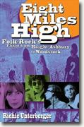 Buy *Eight Miles High: Folk-Rock's Flight from Haight-Ashbury to Woodstock* by Richie Unterberger online