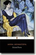 *Selected Poems* by Anna Akhmatova, tr. D.M. Thomas