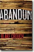 Buy *Abandon* by Blake Crouch online