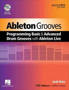 *Ableton Grooves: Programming Basic and Advanced Drum Grooves with Ableton Live (Quickpro Guides)* by David E. Roberts