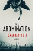*The Abomination* by Jonathan Holt