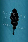 *Academy Street* by Mary Costello