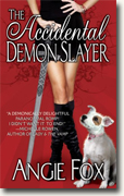 Buy *The Accidental Demon Slayer* by Angie Fox online
