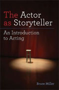 Buy *The Actor as Storyteller: An Introduction to Acting* by Bruce Miller online