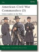Buy *American Civil War Commanders (3): Union Leaders in the West* by Philip Katcher online