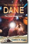 Buy *The Adequacies of Dane (The Great Experiment)* by Timothy Knipp