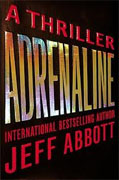 Buy *Adrenaline* by Jeff Abbott online