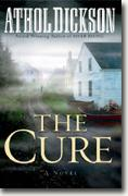Buy *The Cure* by Athol Dickson online