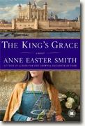 Buy *The King's Grace* by Anne Easter Smith online