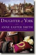 *Daughter of York* by Anne Easter Smith